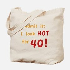 Sexy 40th Birthday Tote Bag