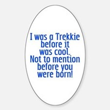 Star Trek Trekkie Cool Sticker (Oval)