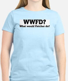 What would Fletcher do? Women's Pink T-Shirt