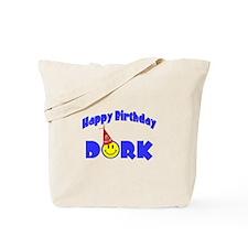 Happy Birthday Dork Tote Bag