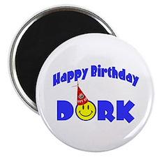 Happy Birthday Dork Magnet