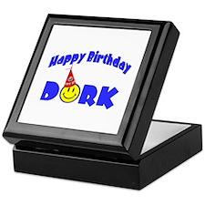 Happy Birthday Dork Keepsake Box