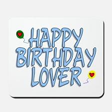 Happy Birthday Lover Mousepad
