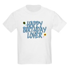 Happy Birthday Lover T-Shirt