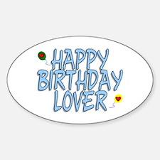 Happy Birthday Lover Sticker (Oval)
