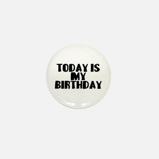 Birthday Today Mini Button