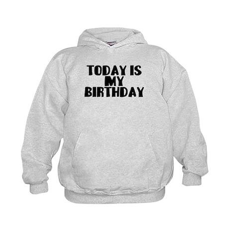 Birthday Today Kids Hoodie