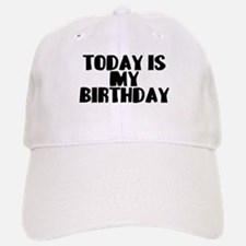 Birthday Today Baseball Baseball Cap