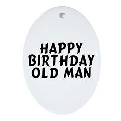Birthday Old Man Ornament (Oval)