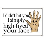 High Fived Face Banner