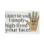 High Fived Face Rectangle Magnet