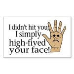 High Fived Face Sticker (Rectangle 50 pk)