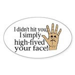 High Fived Face Sticker (Oval 50 pk)