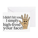 High Fived Face Greeting Card