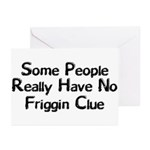 No Friggin Clue Greeting Cards (Pk of 10)
