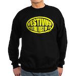 Festivus for the Rest of Us Sweatshirt (dark)