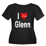 I Love Glenn (Front) Women's Plus Size Scoop Neck