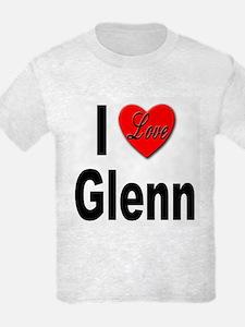 I Love Glenn T-Shirt