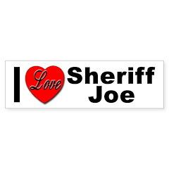 I Love Sheriff Joe Bumper Sticker