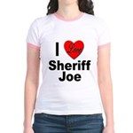 I Love Sheriff Joe (Front) Jr. Ringer T-Shirt