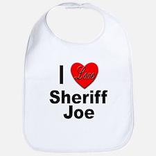 I Love Sheriff Joe Bib