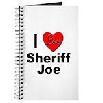 I Love Sheriff Joe Journal