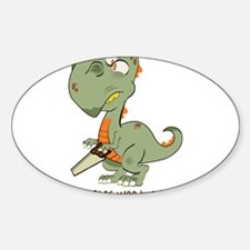 T-Rex Hates Woodworking Decal