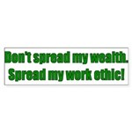 Work Ethic Bumper Sticker