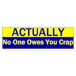 No One Owes You Crap Bumper Sticker