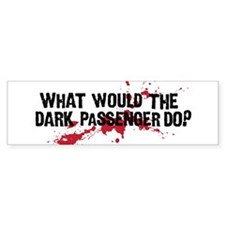 WWTDPD? Bumper Sticker