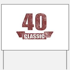 40th Birthday Classic Yard Sign