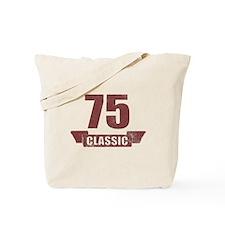 75th Birthday Classic Tote Bag