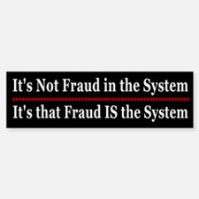 The System is Fraud