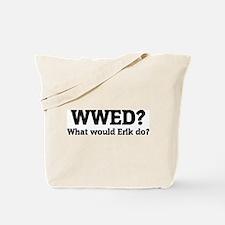 What would Erik do? Tote Bag