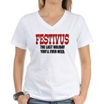 All You Need Is Festivus Women's V-Neck T-Shirt
