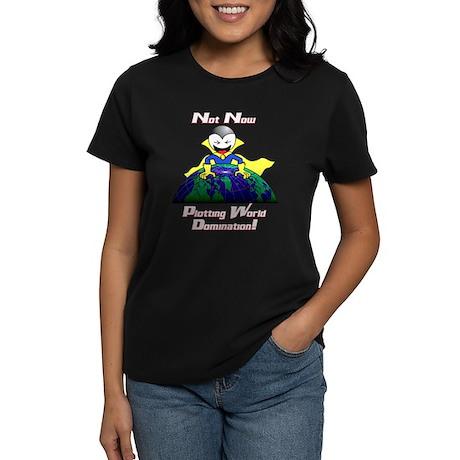 World Domination Women's Dark T-Shirt