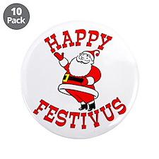 """Santa and Festivus 3.5"""" Button (10 pack)"""