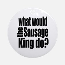 Sausage King Ornament (Round)