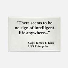 Kirk Quote Intelligent Life Rectangle Magnet