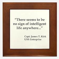 Kirk Quote Intelligent Life Framed Tile