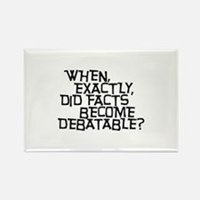 Facts are not Debatable Rectangle Magnet