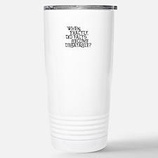 Facts are not Debatable Travel Mug