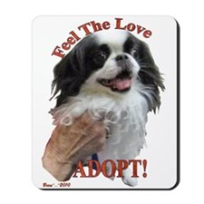 Adopt with Japanese Chin Mousepad