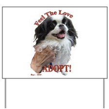 Adopt with Japanese Chin Yard Sign