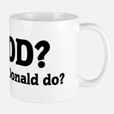 What would Donald do? Mug