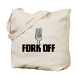 Fork Off Tote Bag