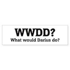 What would Darius do? Bumper Bumper Bumper Sticker