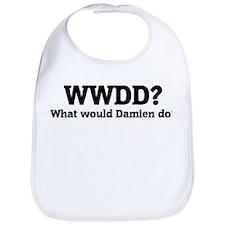 What would Damien do? Bib