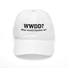 What would Damien do? Baseball Cap
