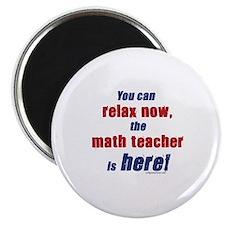 Relax, math teacher here Magnet